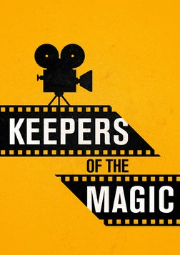 Keepers of the Magic - The Great Masters of Cinematography