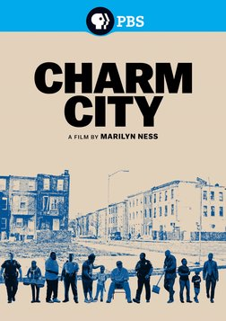 Charm City - Fighting Against Violence in Baltimore