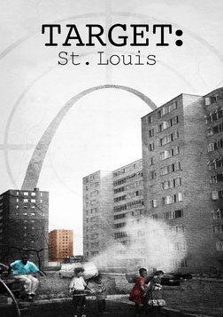 Target: St. Louis - Environmental Racism During the Cold War